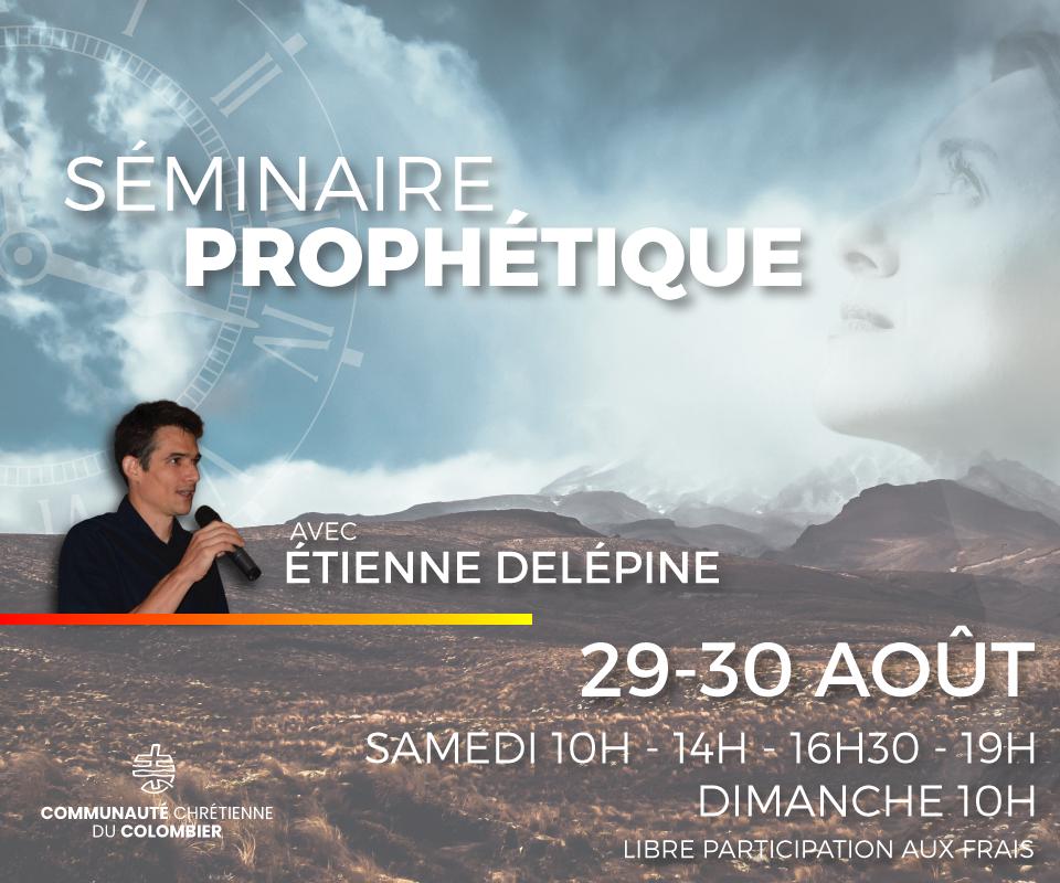 Séminaire prophétique – Session 2